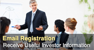 Register for Helpful Investor Information